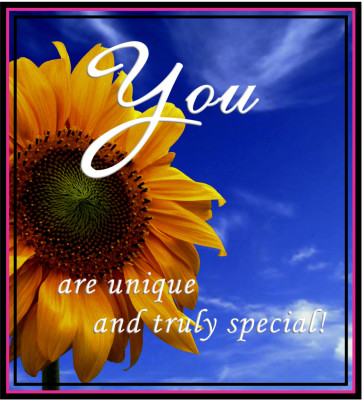 You are unique and truly special