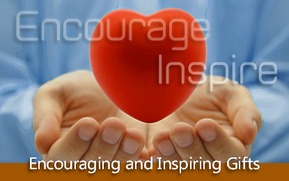 Encouraging & Inspiring Gifts